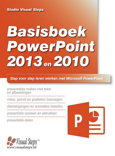 Basisboek PowerPoint 2013 en 2010 (ook geschikt voor versie 2016)