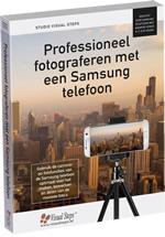 Professioneel fotograferen met een Samsung telefoon