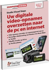 Uw digitale video-opnames overzetten naar de pc en internet