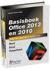 Basisboek Office 2013 en 2010 (ook geschikt voor versie 2016)