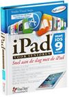iPad voor senioren met iOS 9 en hoger (ook iOS 10)