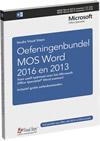 Oefeningenbundel MOS Word 2016 en 2013