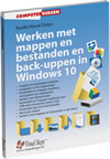 EVALUATIEVERSIE - Werken met mappen en bestanden en back-uppen in Windows 10